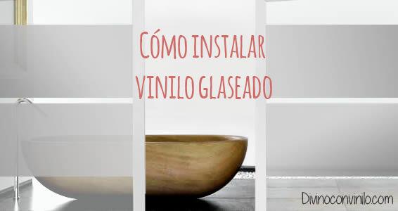 C mo instalar vinilo glaseado o transl cido sobre cristal - Vinilos translucidos para cristales ...