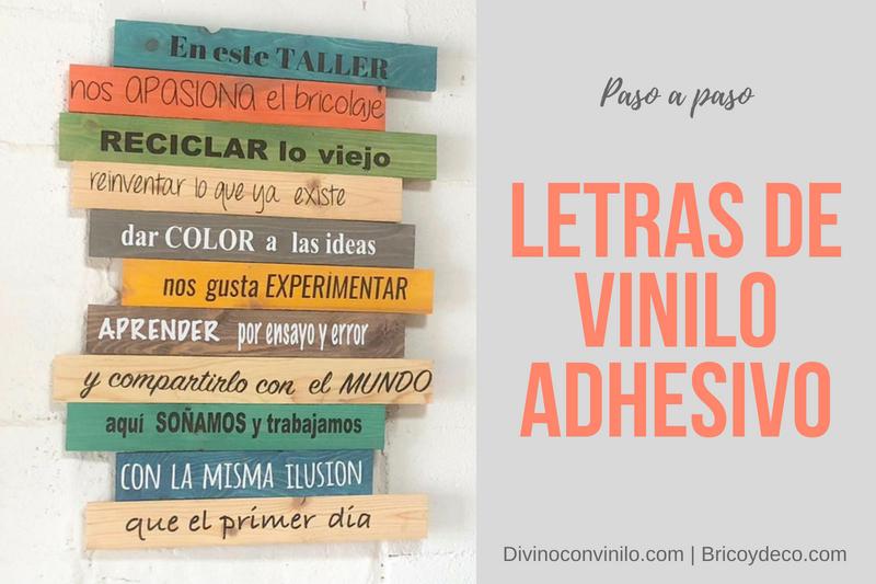 Cómo Hacer Letras De Vinilo Adhesivo Paso A Paso Vídeo